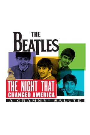 The Night That Changed America: A Grammy Salute to the Beatles