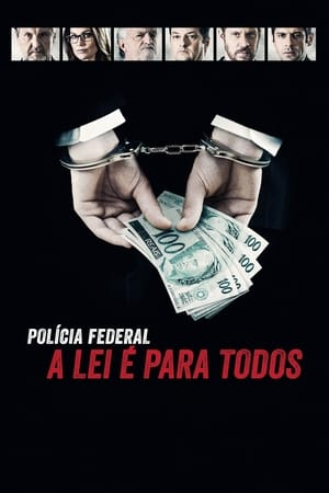 Poster Movie Federal Police - No One is Above the Law 2017