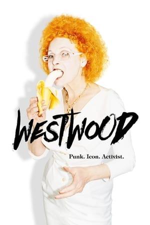 Poster Movie Westwood: Punk. Icon. Activist. 2018