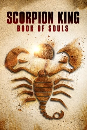 Poster Movie Scorpion King: Book of Souls 2018