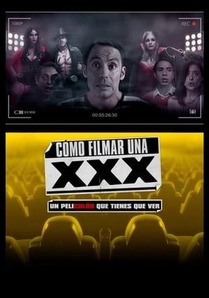 Poster Movie Cómo Filmar Una XXX 2017