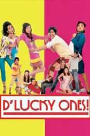 D' Lucky Ones!