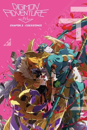 Digimon Adventure tri. Part 5: Coexistence