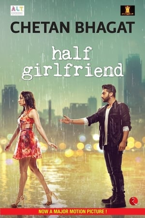 half girlfriend full movie watch online