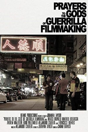 Poster Movie Prayers to the Gods of Guerrilla Filmmaking 2019