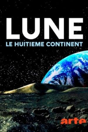Poster Movie Lune, le huitième continent 2019