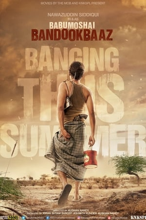 Poster Movie Babumoshai Bandookbaaz 2017