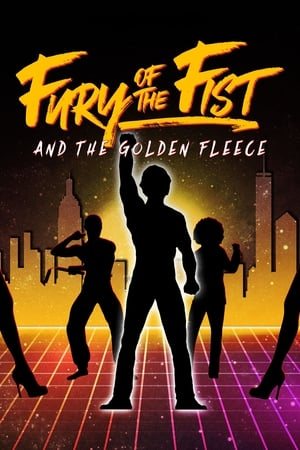 Poster Movie Fury of the Fist and the Golden Fleece 2018