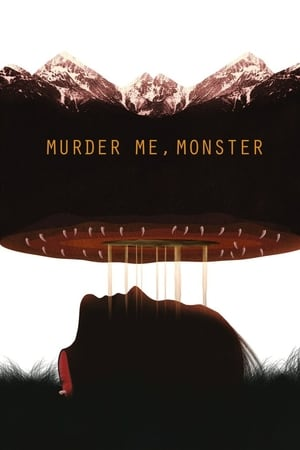 Poster Movie Murder Me, Monster 2018
