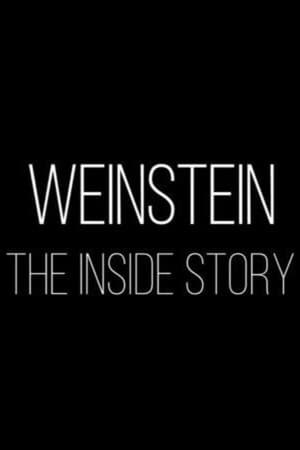 Weinstein: The Inside Story