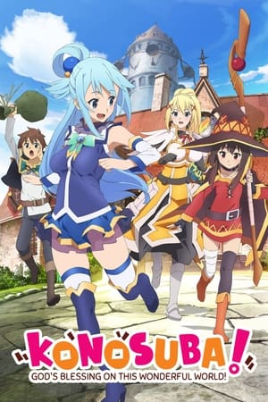 KonoSuba – God's blessing on this wonderful world!!