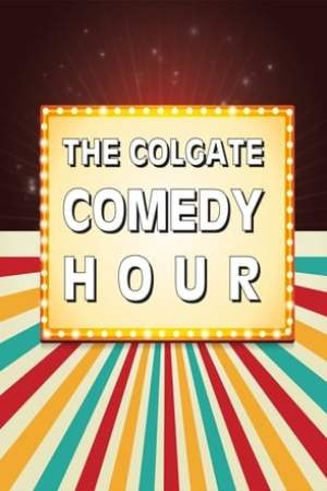 The Colgate Comedy Hour