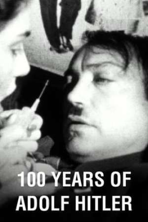 100 Years of Adolf Hitler