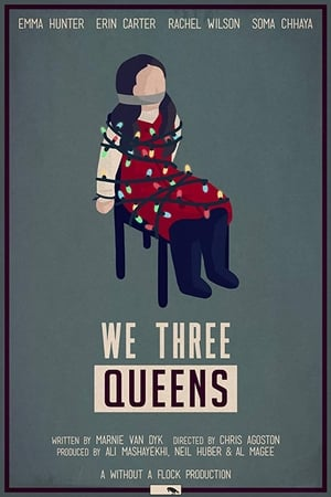 We Three Queens