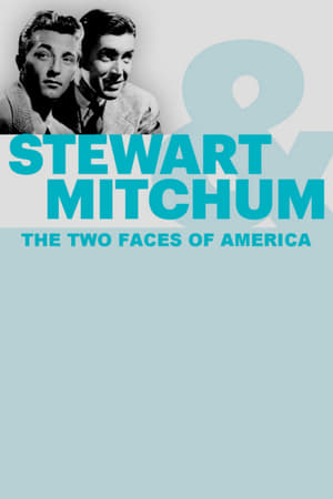 Stewart & Mitchum: The Two Faces of America