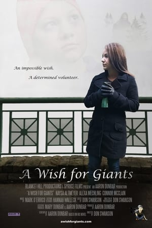 Poster Movie A Wish for Giants 2018