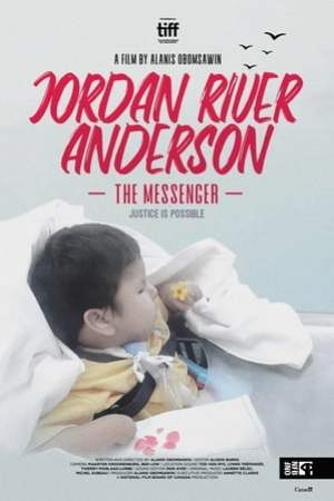 Jordan River Anderson, The Messenger