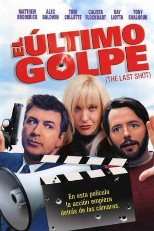 El último golpe (The last shot)