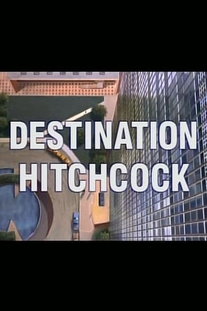 Destination Hitchcock: The Making of 'North by Northwest'
