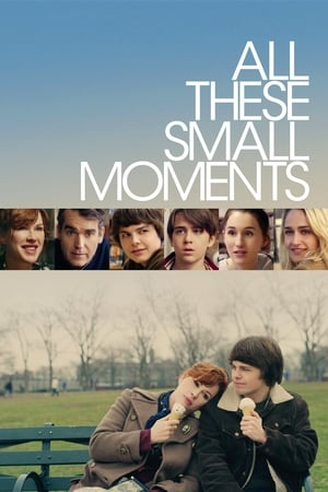 Poster Movie All These Small Moments 2019