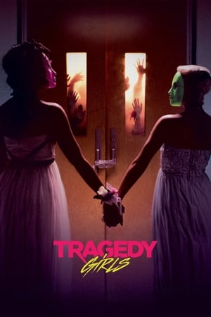 Poster Movie Tragedy Girls 2017