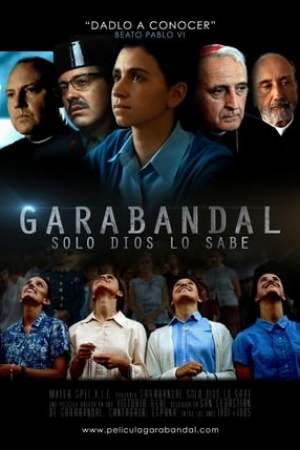 Garabandal: Only God Knows
