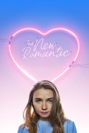 Poster Movie The New Romantic 2018