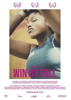 Watch and Download Movie Win By Fall (2017)