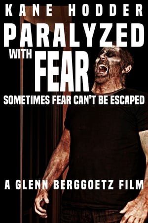 Poster Movie Paralyzed with Fear 2018