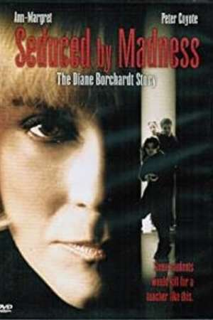 Image Seduced by Madness: The Diane Borchardt Story
