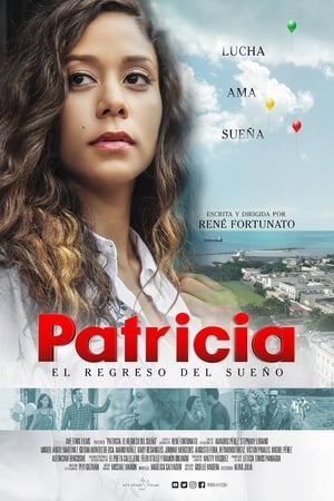 Poster Movie Patricia: el regreso del sueño 2017