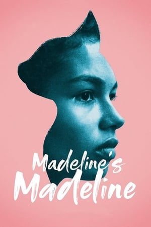 Poster Movie Madeline's Madeline 2018