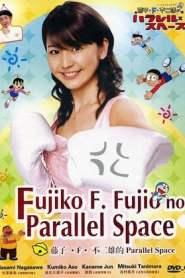 Fujiko F. Fujio's Parallel Space
