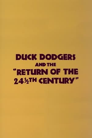 Duck Dodgers and the Return of the 24½th Century