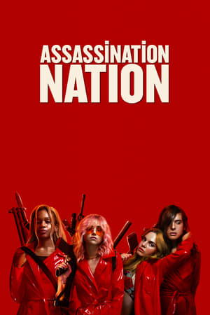Poster Movie Assassination Nation 2018
