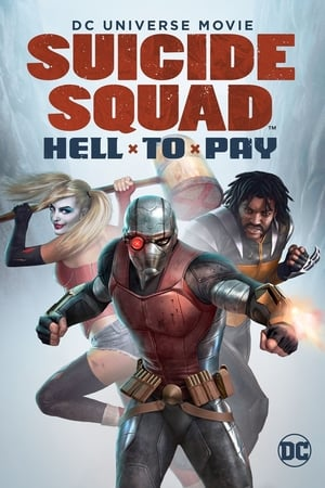 Poster Movie Suicide Squad: Hell to Pay 2018
