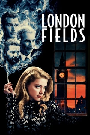 Poster Movie London Fields 2018