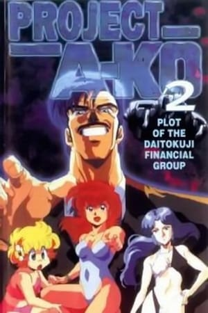 Project A-Ko 2: Plot of the Daitokuji Financial Group