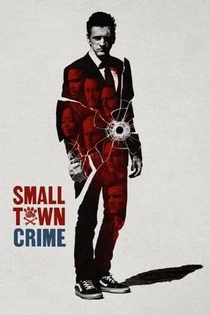 Poster Movie Small Town Crime 2018