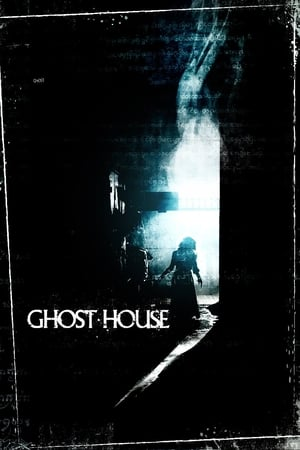 Poster Movie Ghost House 2017
