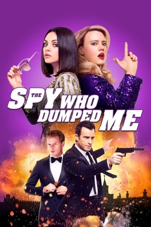 poster The Spy Who Dumped Me