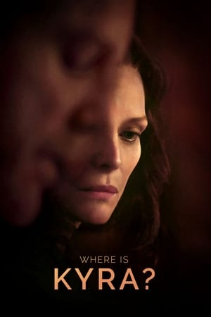 Poster Movie Where Is Kyra? 2018