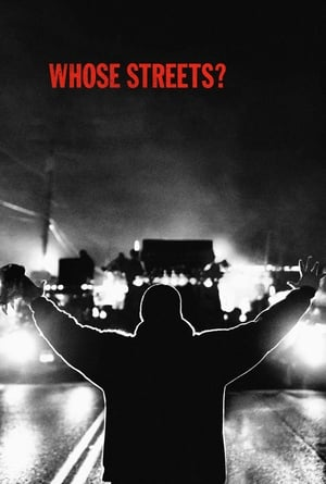 Poster Movie Whose Streets? 2017