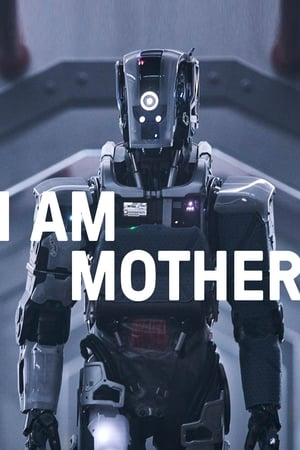 Poster Movie I Am Mother 2019