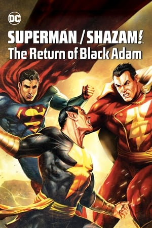 Superman/Shazam - Le retour de Black Adam