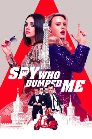 Poster Movie The Spy Who Dumped Me 2018