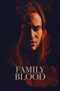 Poster de la Peli Family Blood