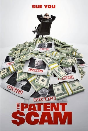 Poster Movie The Patent Scam 2017