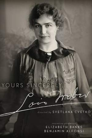 Yours Sincerely, Lois Weber