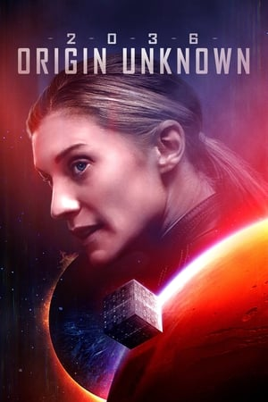 Poster Movie 2036 Origin Unknown 2018